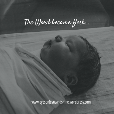 Baby Word became flesh