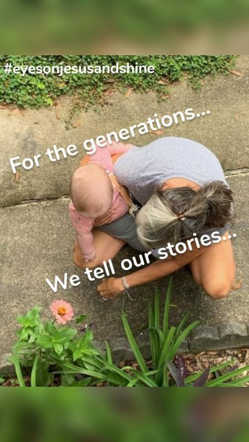 For the generations... We tell our stories... #eyesonjesusandshine